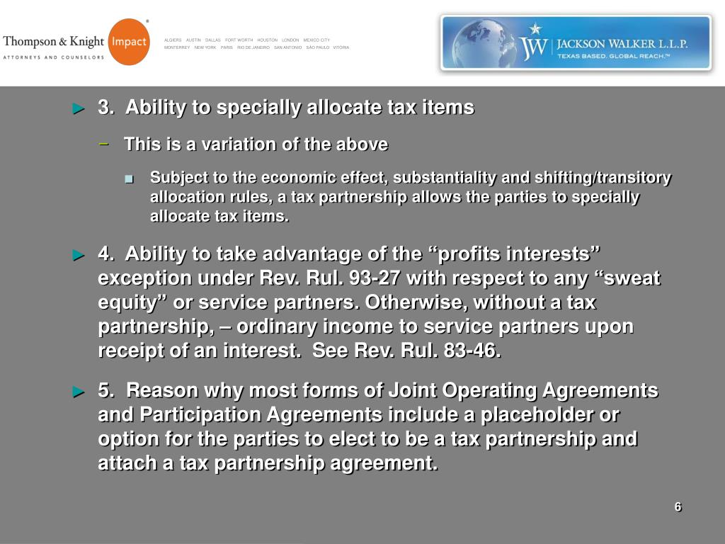 3.  Ability to specially allocate tax items
