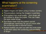 what happens at the screening examination