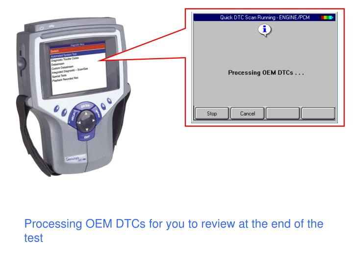 Processing OEM DTCs for you to review at the end of the test