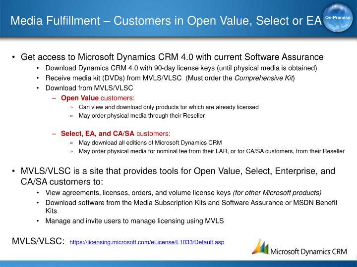 Media Fulfillment – Customers in Open Value, Select or EA