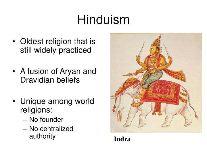 Oldest religion that is still widely practiced