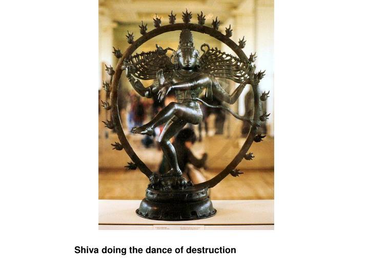 Shiva doing the dance of destruction