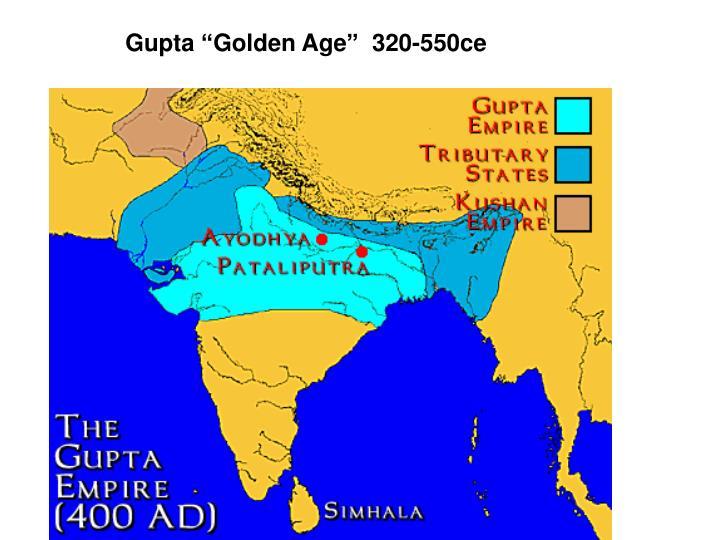 "Gupta ""Golden Age""  320-550ce"