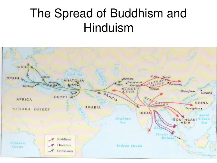 The Spread of Buddhism and Hinduism