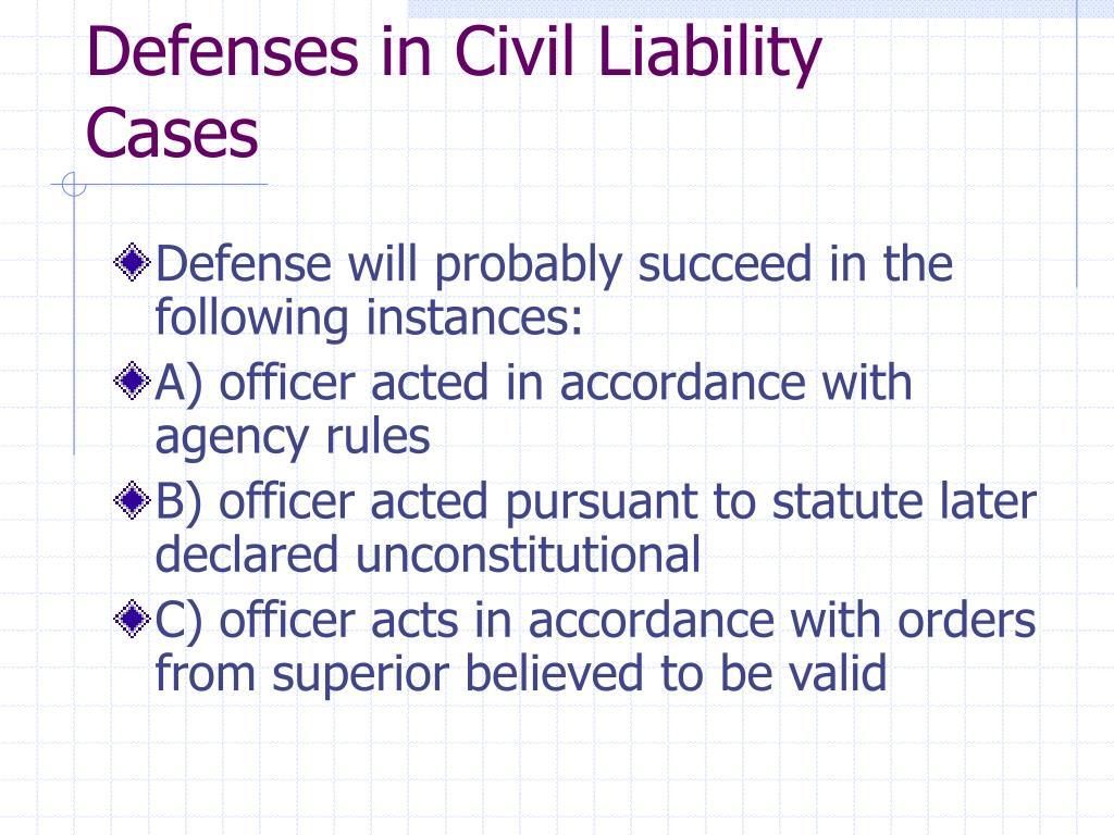 Defenses in Civil Liability Cases