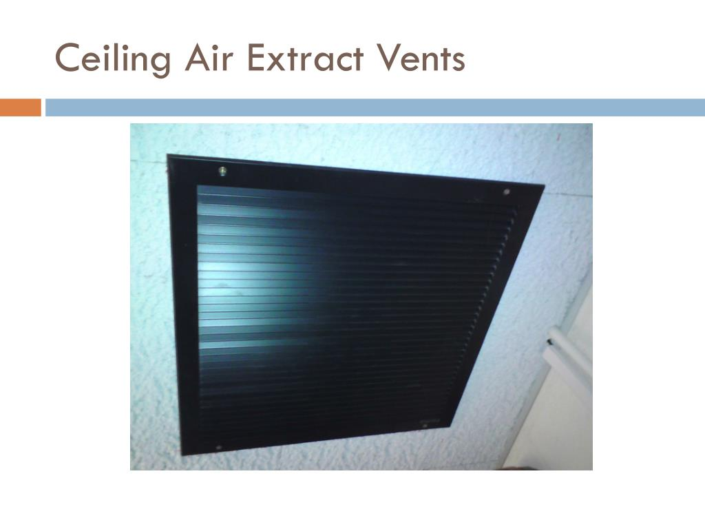 Ceiling Air Extract Vents