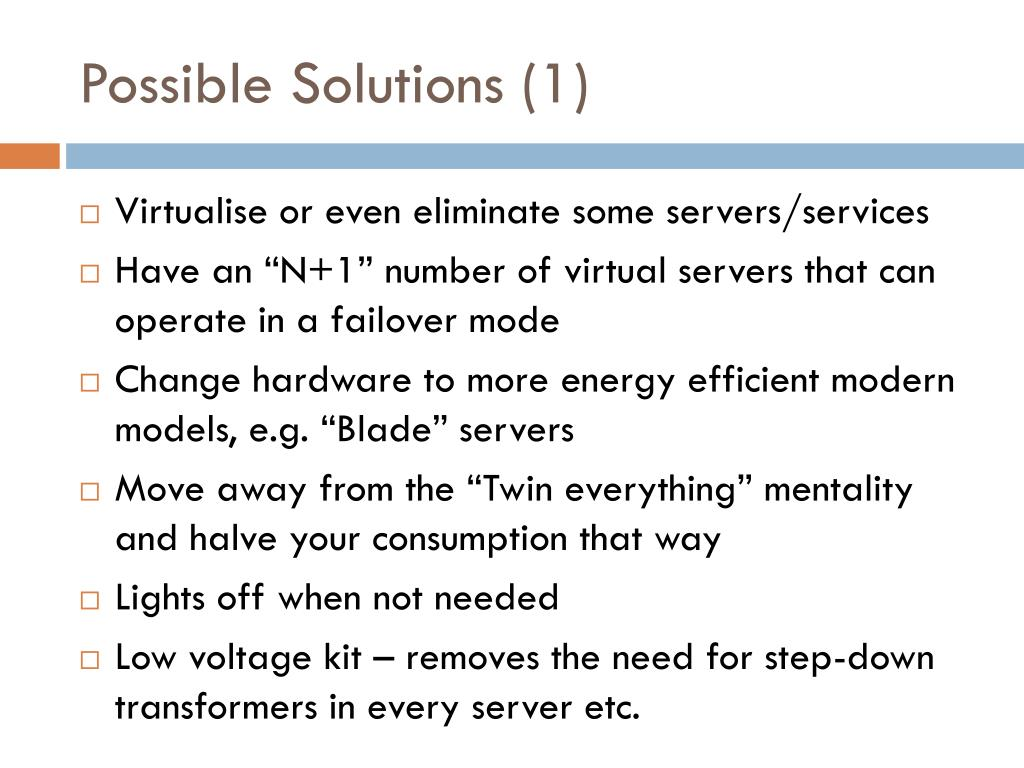 Possible Solutions (1)