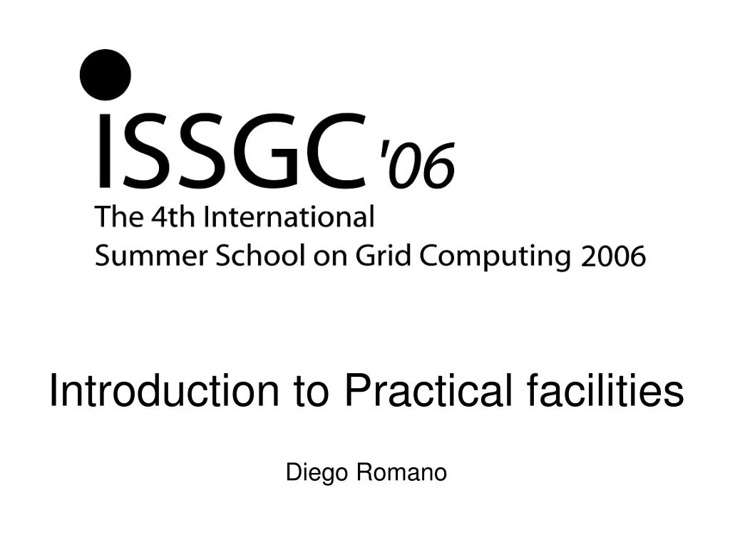 Introduction to Practical facilities