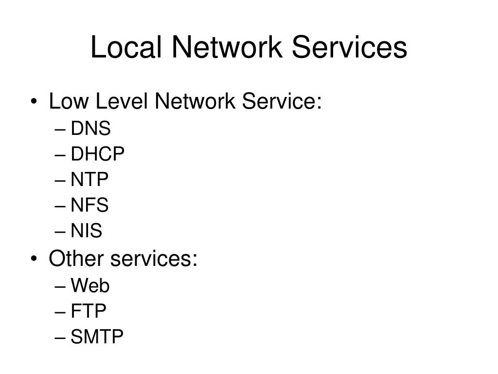 Local Network Services