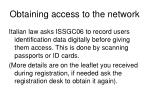 obtaining access to the network