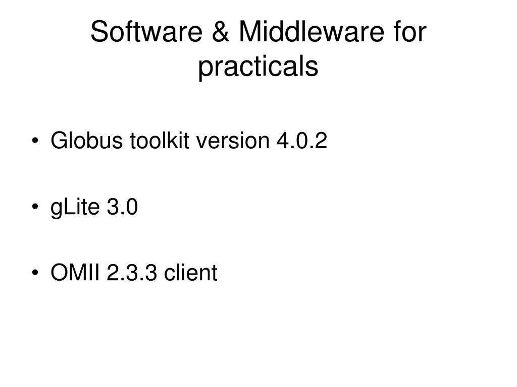 Software & Middleware for practicals