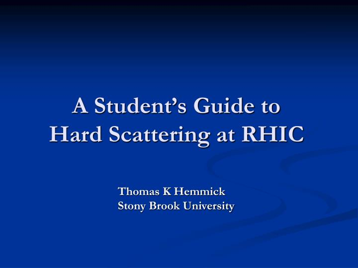 A student s guide to hard scattering at rhic