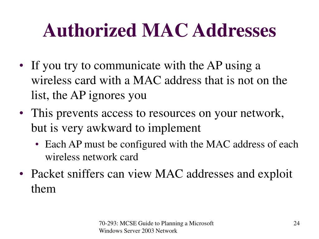 Authorized MAC Addresses