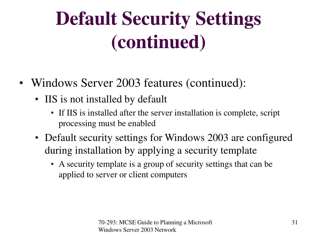 Default Security Settings (continued)