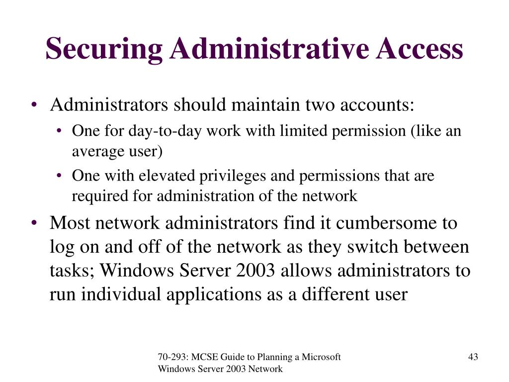 Securing Administrative Access