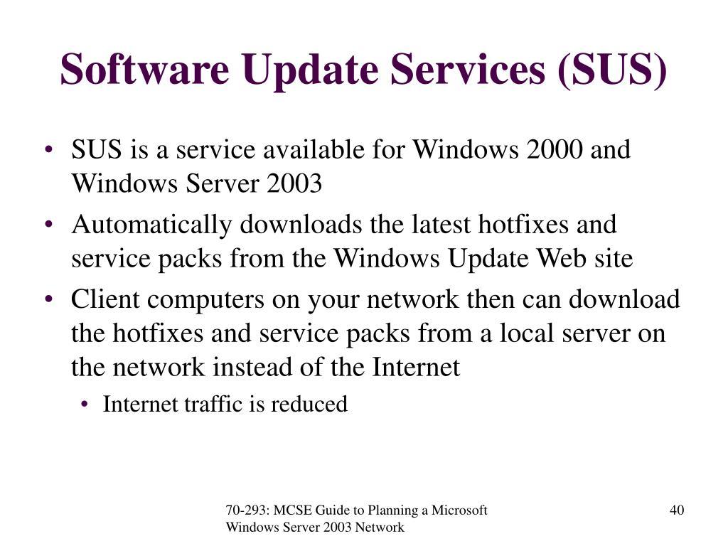 Software Update Services (SUS)