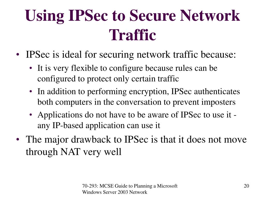 Using IPSec to Secure Network Traffic
