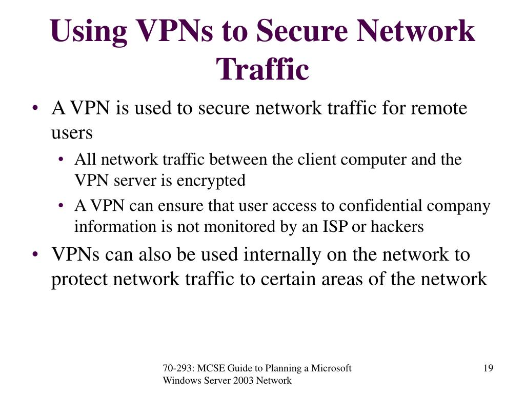 Using VPNs to Secure Network Traffic