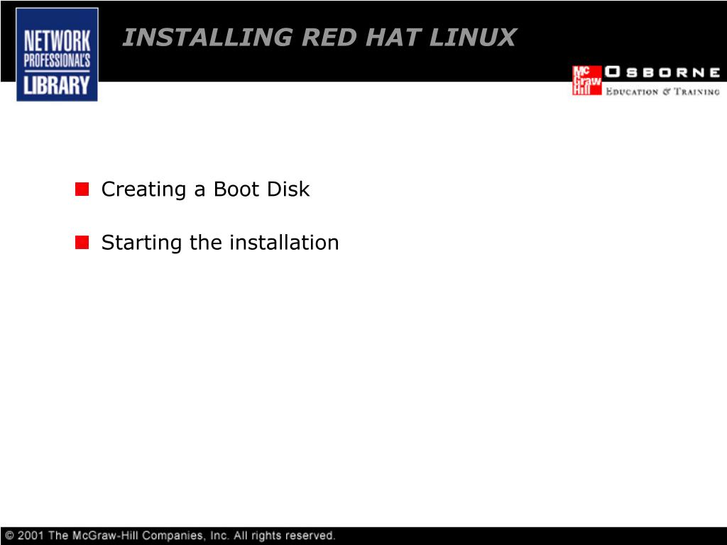 INSTALLING RED HAT LINUX