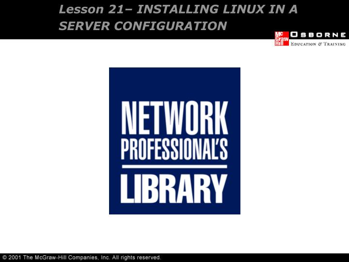 Lesson 21 installing linux in a server configuration