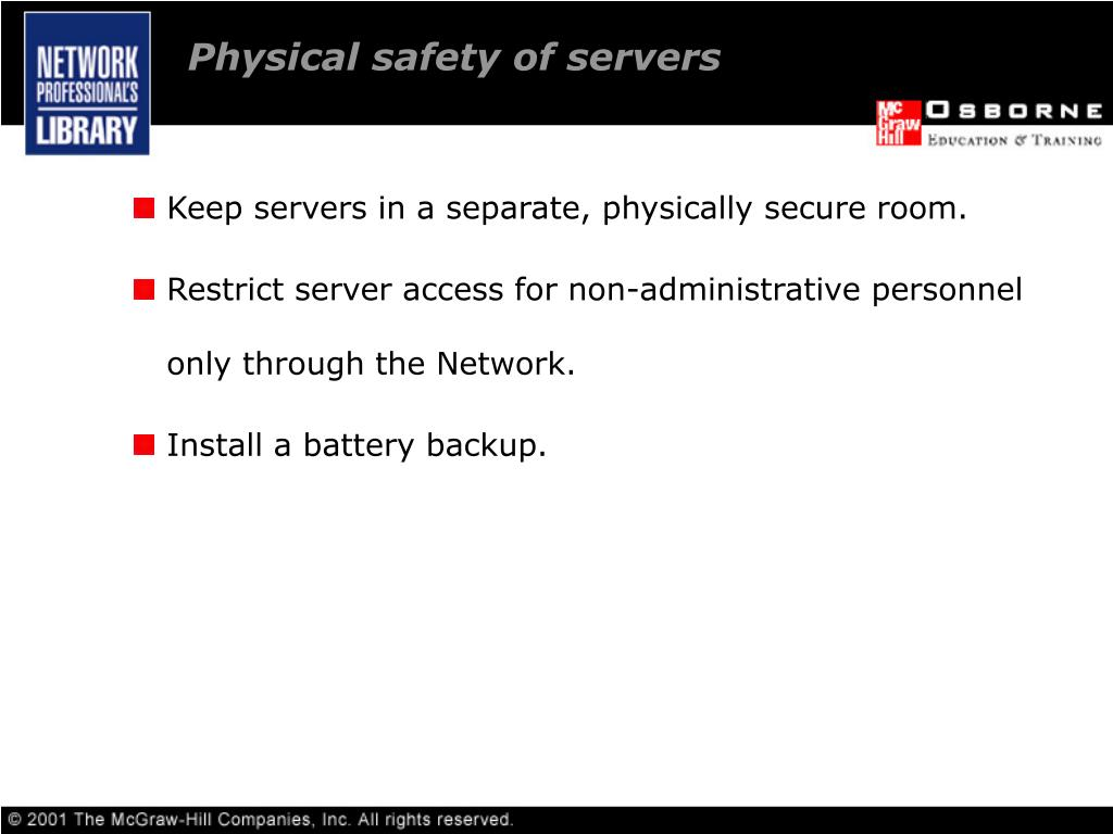 Physical safety of servers
