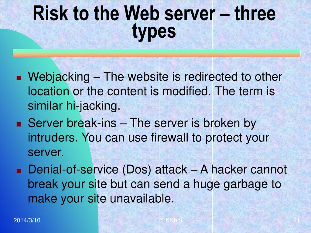 Risk to the Web server – three types