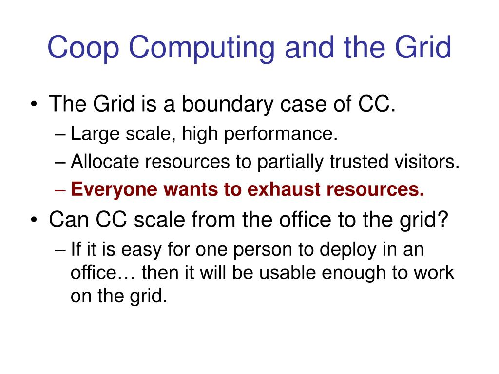 Coop Computing and the Grid