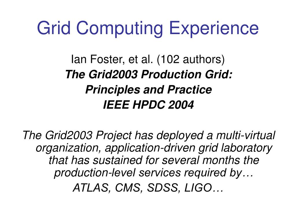 Grid Computing Experience