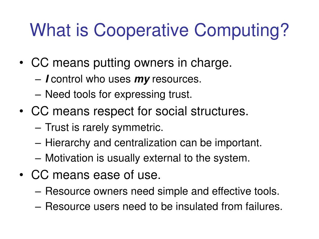 What is Cooperative Computing?