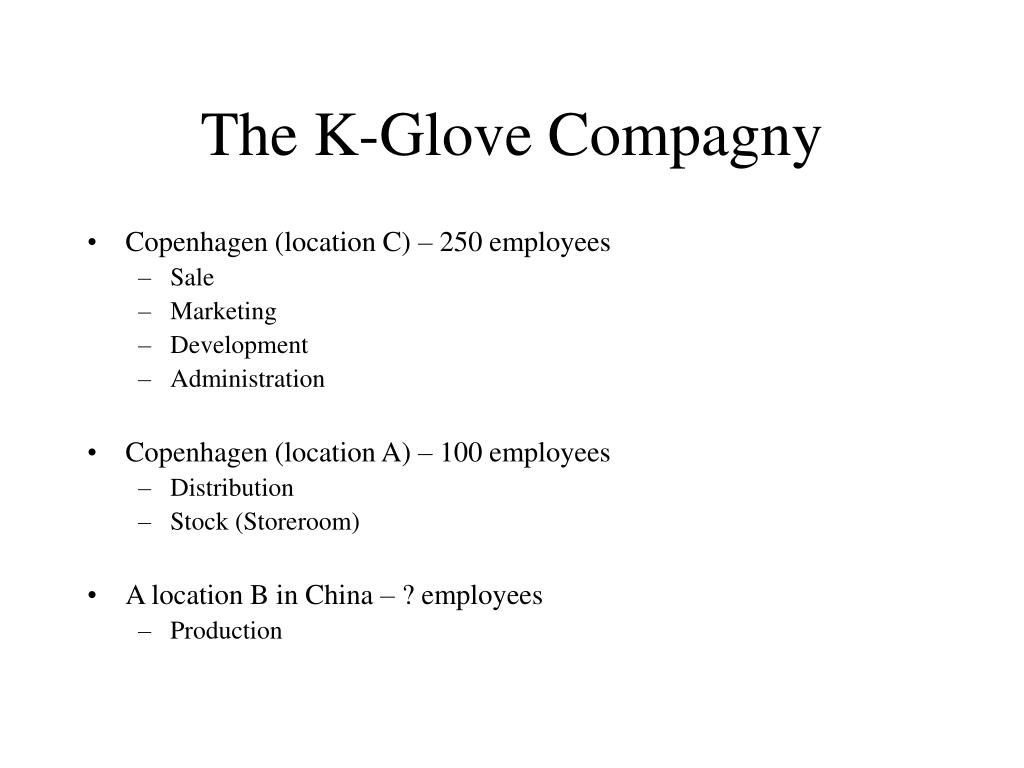 The K-Glove Compagny