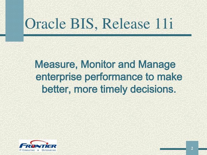 Oracle BIS, Release 11i