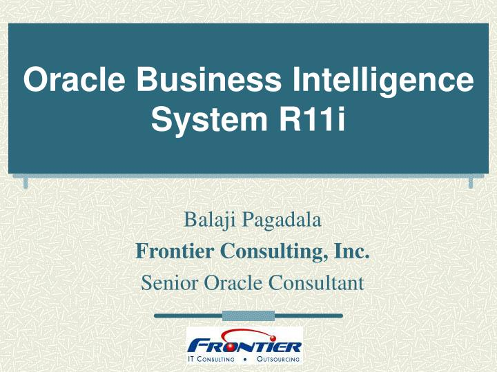 Oracle Business Intelligence System R11i