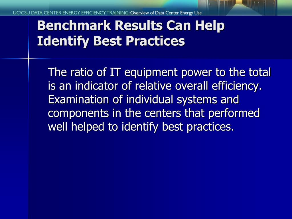 Benchmark Results Can Help Identify Best Practices