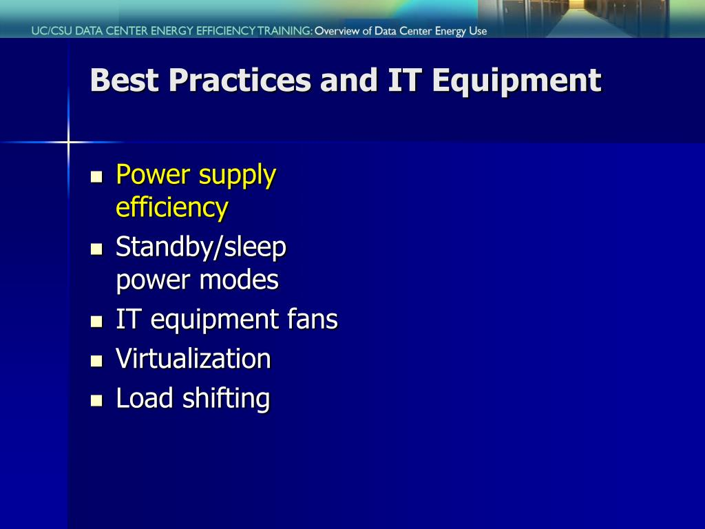 Best Practices and IT Equipment