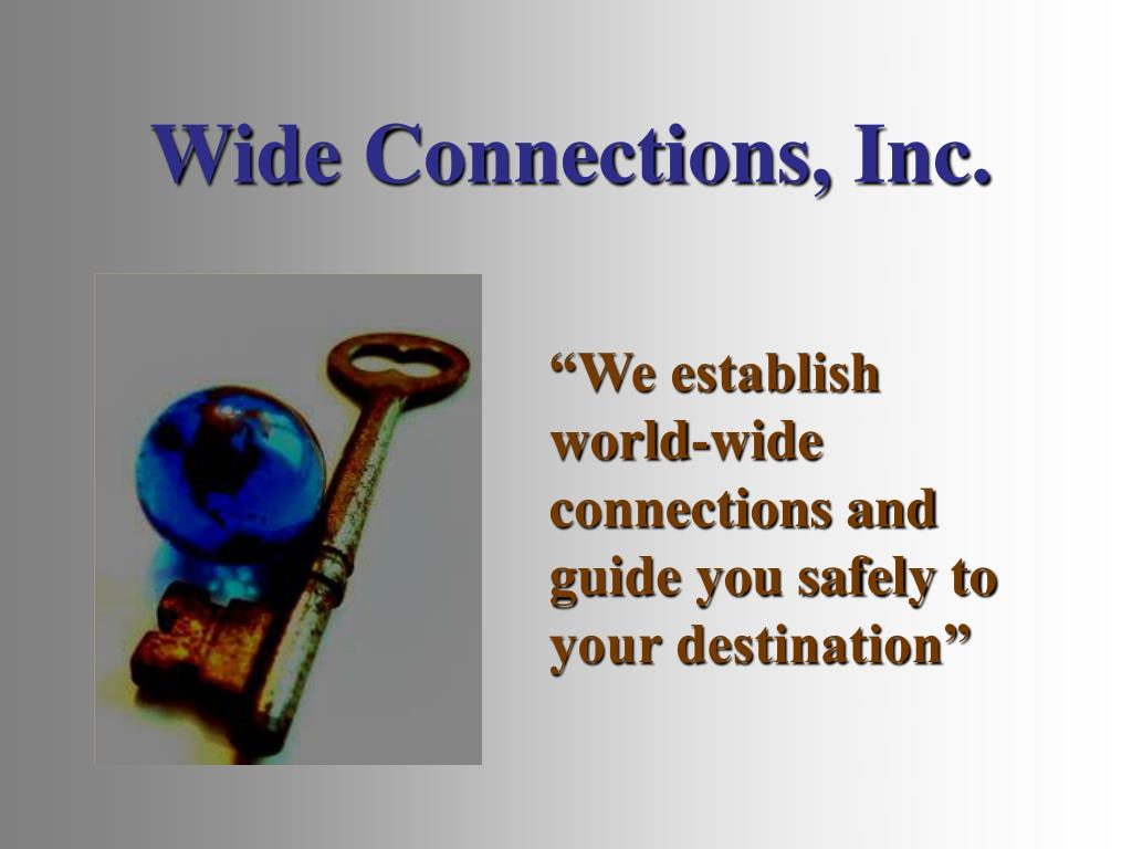 Wide Connections, Inc.
