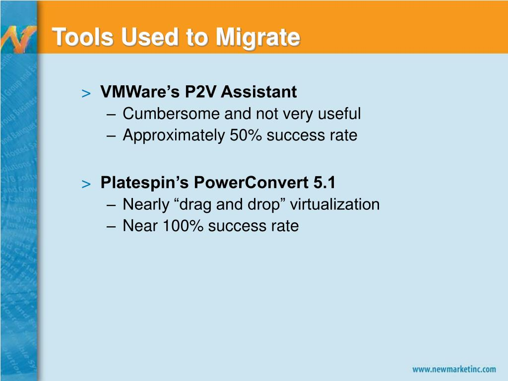 Tools Used to Migrate