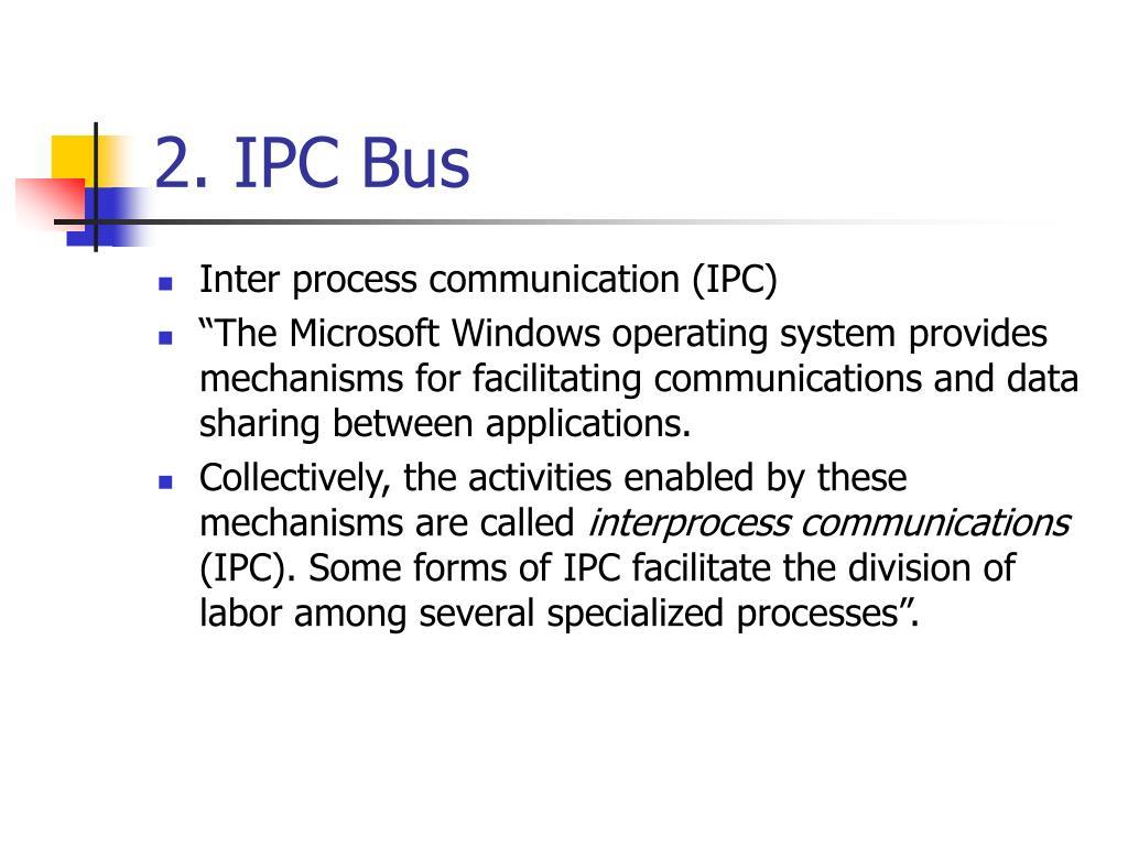 2. IPC Bus