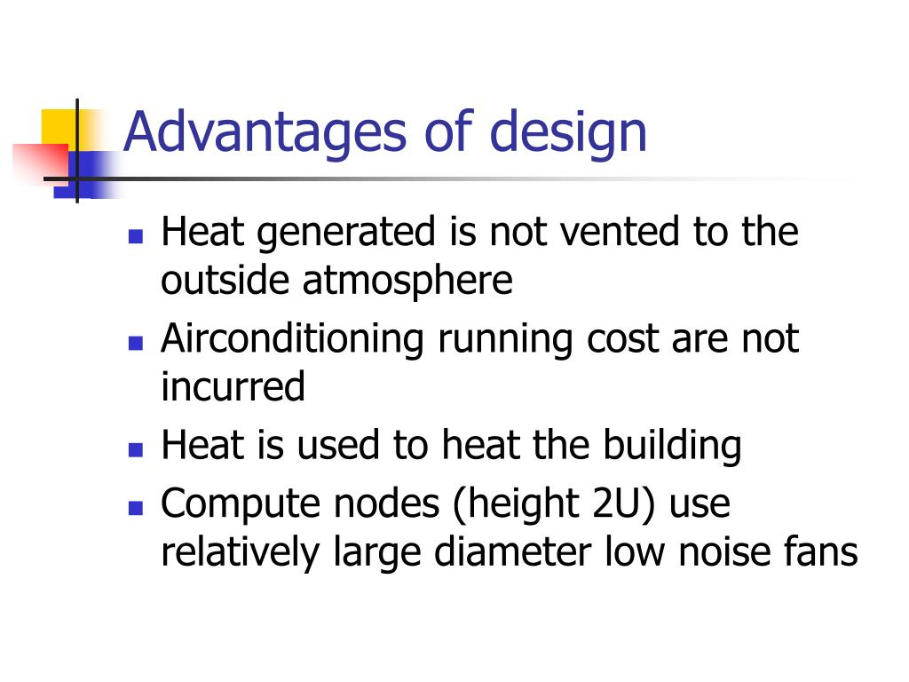 Advantages of design