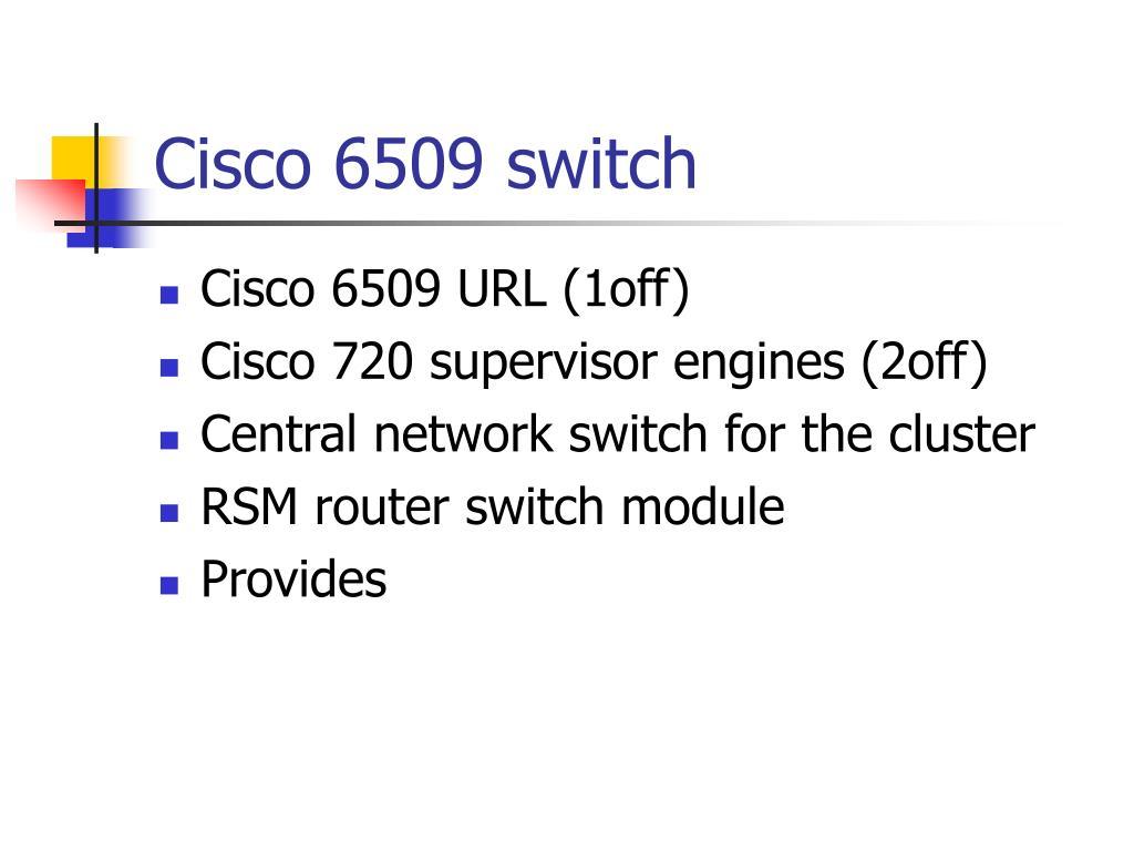 Cisco 6509 switch