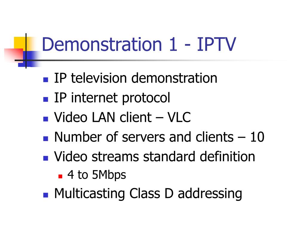 Demonstration 1 - IPTV