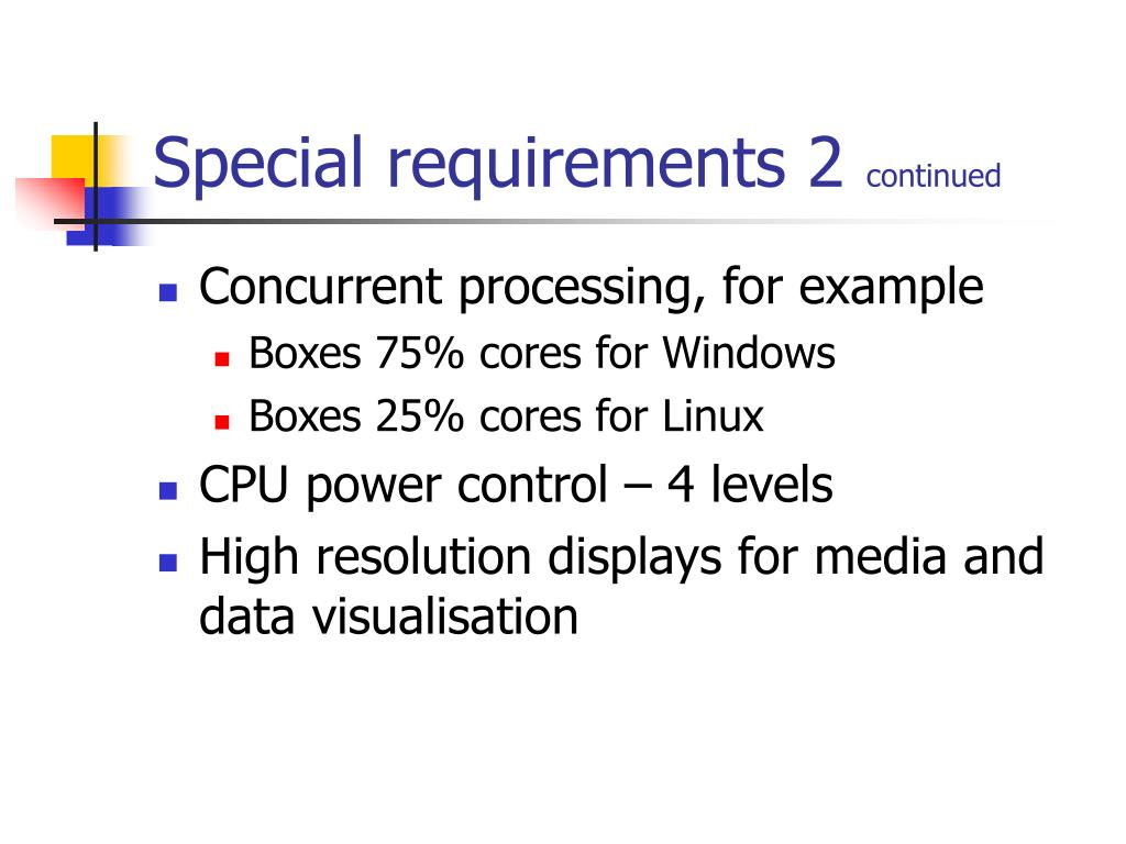 Special requirements 2