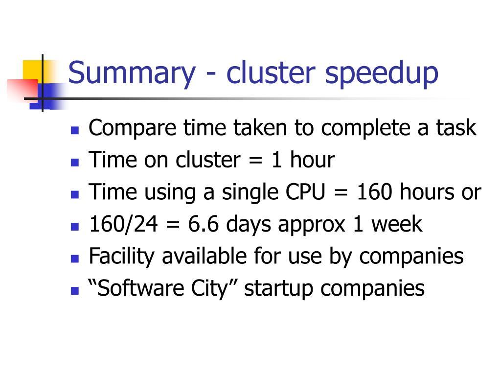 Summary - cluster speedup