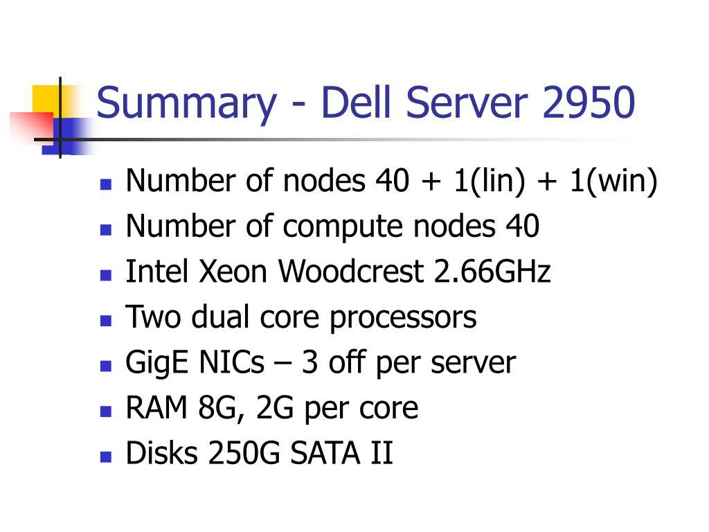 Summary - Dell Server 2950