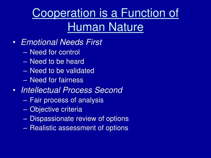 Cooperation is a function of human nature l.jpg