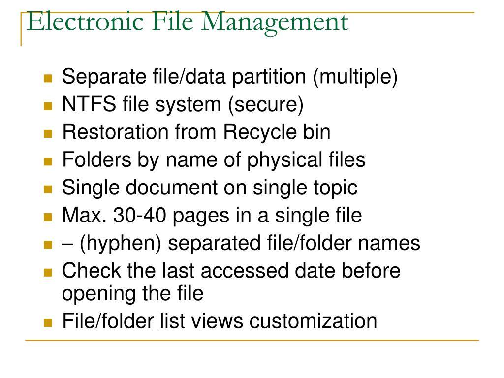 Electronic File Management