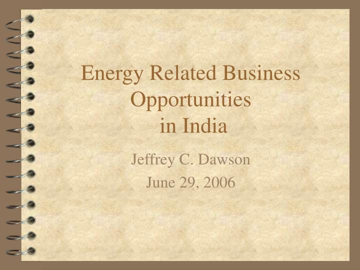 Energy related business opportunities in india