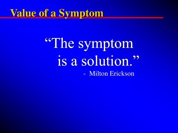 Value of a Symptom