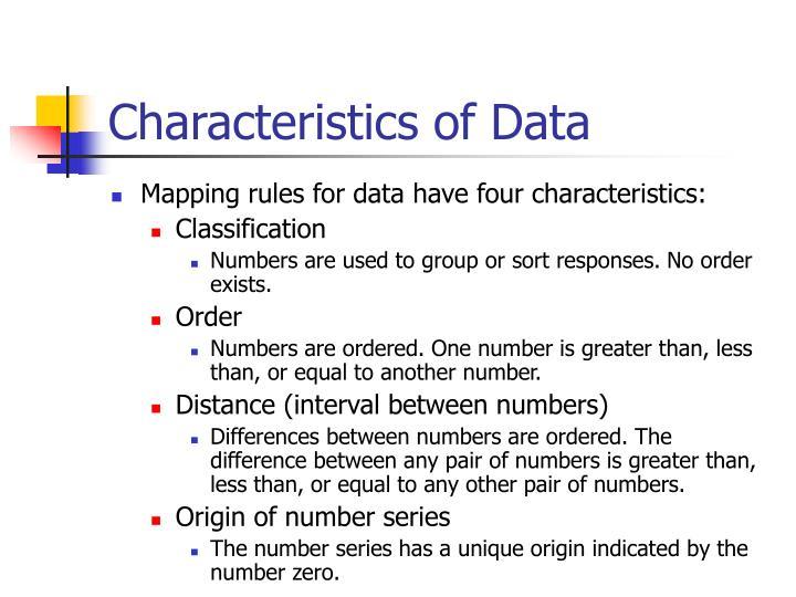 Characteristics of Data