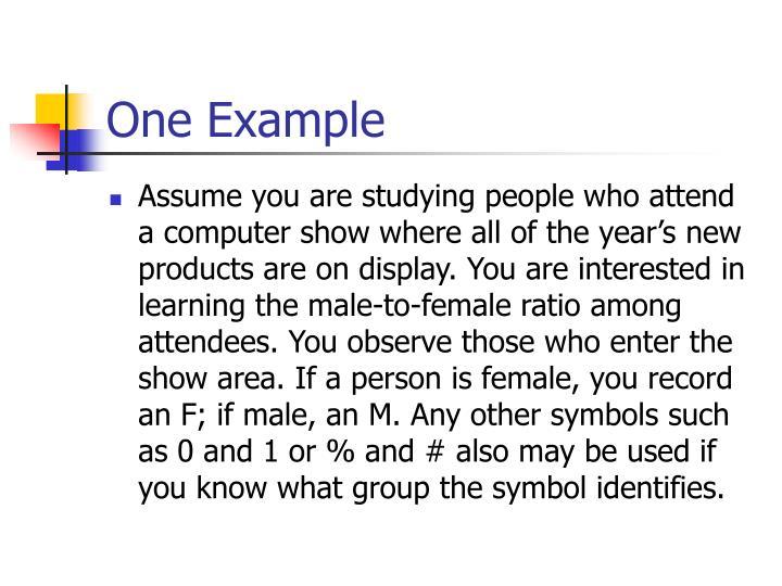 One Example
