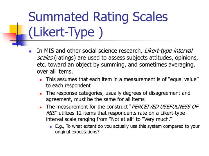 Summated Rating Scales (Likert-Type )